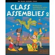 Class Assemblies 2 by Veronica Clark