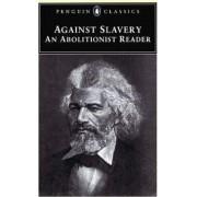Abolitionist Writings, 1776-1865 by Jr. Mason I. Lowance