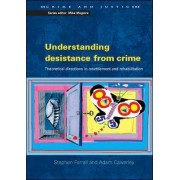 Understanding Desistance from Crime by Stephen Farrall
