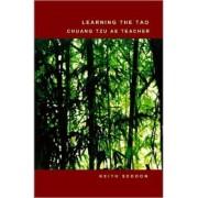 Learning the Tao: Chuang Tzu as Teacher by Keith Seddon