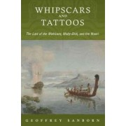 Whipscars and Tattoos by Associate Professor Geoffrey Sanborn