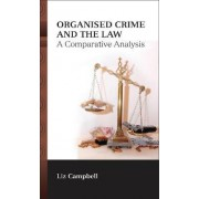 Organised Crime and the Law by Dr. Liz Campbell