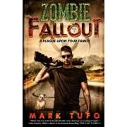 Zombie Fallout 2 by Mark Tufo