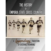 The History of Emporia State Cross Country: A Legendary Tradition of Distance Running