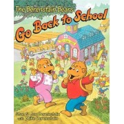 The Berenstain Bears Go Back to School by Stan Berenstain