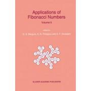 Applications of Fibonacci Numbers: v. 5 by G. E. Bergum