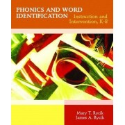 Phonics and Word Identification by James A. Rycik