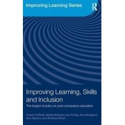 Improving Learning, Skills and Inclusion by Frank Coffield
