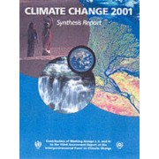 Climate Change 2001: Synthesis Report 2001: Contribution of Working Groups I, II, III to the Third Assessment Report of the Intergovernmental Panel on Climate Change by R.T. Watson