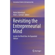 Revisiting the Entrepreneurial Mind: Inside the Black Box: An Expanded Edition