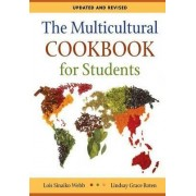 The Multicultural Cookbook for Students by Lois Sinaiko Webb