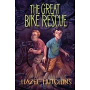 The Great Bike Rescue by Hazel Hutchins