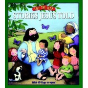 Stories Jesus Told: Lift-The-Flap by Mark Littleton