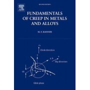 Fundamentals of Creep in Metals and Alloys by Michael Kassner