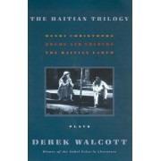 The Haitian Trilogy by Derek Walcott