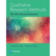 Qualitative Research Methods for the Social Sciences by Howard Lune