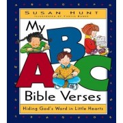 My ABC Bible Verses by Susan Hunt