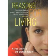 Reasons for Living by Graham Rossiter