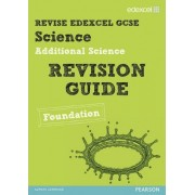 REVISE Edexcel: Edexcel GCSE Additional Science Revision Guide Foundation - Print and Digital Pack by Penny Johnson