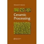 Ceramic Processing by Mohamed N. Rahaman