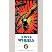 Two Wheels by Greg Moody