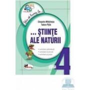 Stiu Sa Lucrez La... Stiinte Ale Naturii Cls 4 - Cleopatra Mihailescu