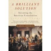 A Brilliant Solution by Carol Berkin