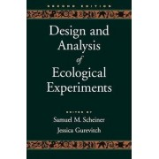 Design and Analysis of Ecological Experiments by Samuel M. Scheiner