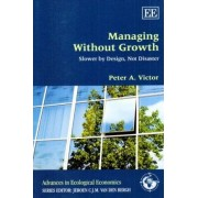 Managing without Growth by Peter A. Victor