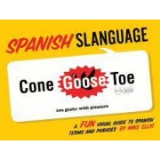Slanguage Spanish by Mike Ellis