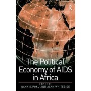 The Political Economy of AIDS in Africa by Professor Nana K. Poku
