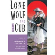 Lone Wolf And Cub Volume 21: Fragrance Of Death by Kazuo Koike