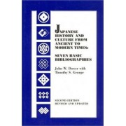 Japanese History and Culture from Ancient to Modern Times by John W. Dower