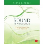 Sound Reproduction by Floyd Toole