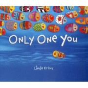 Only One You by Linda Kranz