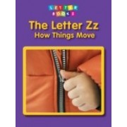 The Letter Zz: How Things Move