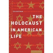 The Holocaust in American Life by Peter Novick