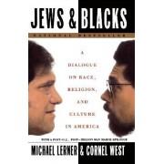 Jews and Blacks by Michael Lerner
