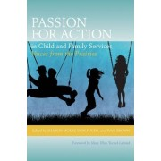 Passion for Action in Child and Family Services by Don Fuchs
