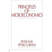 Principles of Microeconomics by Peter K. Else