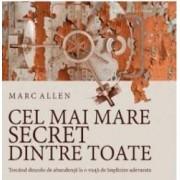 Cd Cel Mai Mare Secret Dintre Toate - Marc Allen
