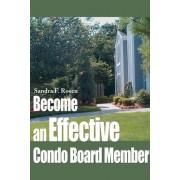 Become an Effective Condo Board Member by Sandra Rosen