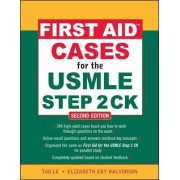 First Aid Cases for the USMLE Step 2 CK by Tao Le