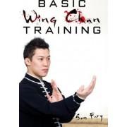 Basic Wing Chun Training by Sam Fury