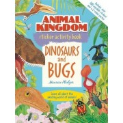 Animal Kingdom Sticker Activity Book: Dinosaurs and Bugs by Maurice Pledger