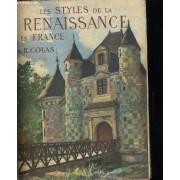Les Styles De La Renaissance En France Dans L'architecture Et Ma Decoration Des Momuments