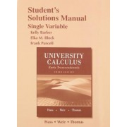 Student Solutions Manual for University Calculus by Joel R. Hass