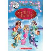Thea Stilton Special Edition: The Secret of the Fairies by Thea Stilton