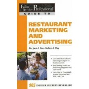 Food Service Professionals Guide to Restaurant Marketing and Advertising by Amy S. Jorgensen