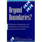 Beyond Boundaries? by Rudra Sil